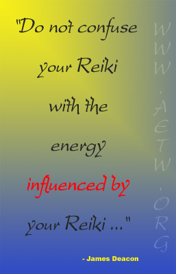 Do not confuse your Reiki with the energy influenced by your Reiki