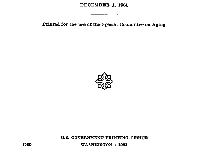 Special Committee on Aging. US Senate 1961